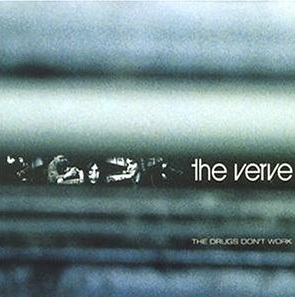 The Drugs Don't Work, The Verve